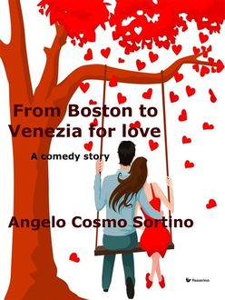 From Boston to Venice for love, Angelo Cosmo Sortino