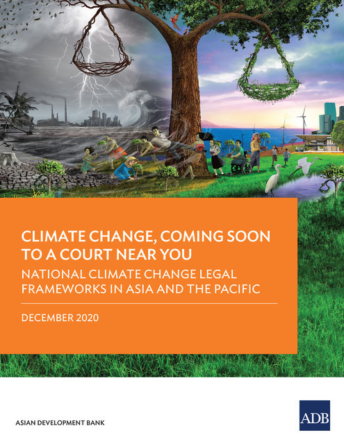 National Climate Change Legal Frameworks in Asia and the Pacific, Asian Development Bank