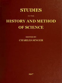 Studies in the History and Method of Science, vol. 1 (of 2), William Osler