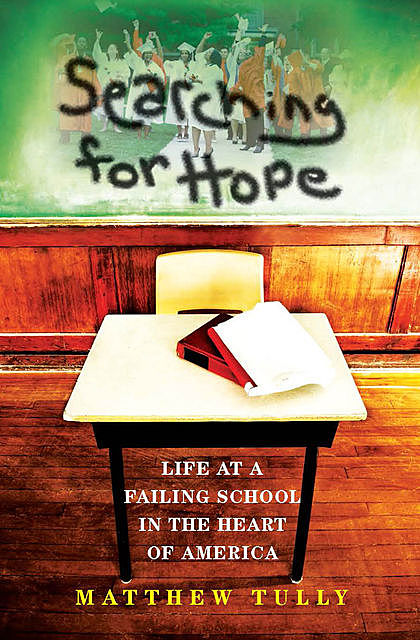 Searching for Hope, Matthew Tully
