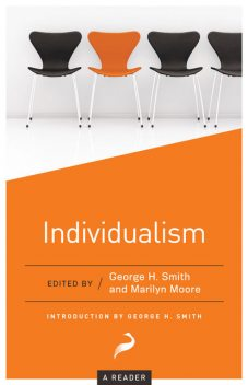 Individualism, George Smith, Marilyn Moore