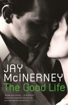 The Good Life, Jay McInerney