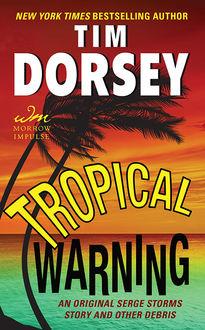 Tropical Warning, Tim Dorsey