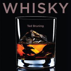 Whisky, Ted Bruning