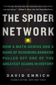 The Spider Network, David Enrich