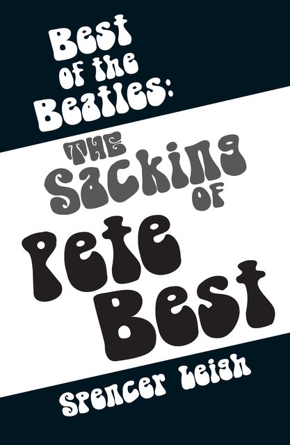 Best of the Beatles, Spencer Leigh