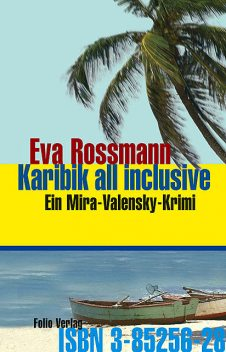 Karibik all inclusive, Eva Rossmann