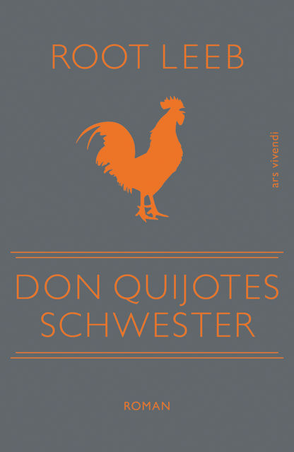 Don Quijotes Schwester (eBook), Root Leeb