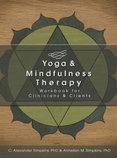 Yoga & Mindfulness Therapy, C.Alexander Simpkins