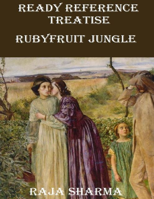 Ready Reference Treatise: Rubyfruit Jungle, Raja Sharma