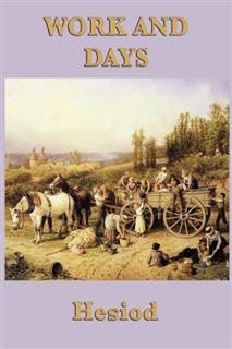 Work and Days, Hesiod