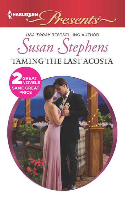 Taming the Last Acosta, Susan Stephens