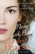 Never Look Back, Lesley Pearse
