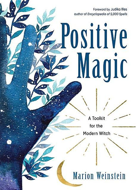 Positive Magic, Marion Weinstein