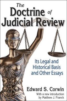 The Doctrine of Judicial Review, Edward S.Corwin