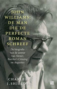John Williams: de man die de perfecte roman schreef, Charles J. Shields