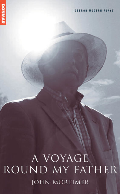 A Voyage Round My Father, John Mortimer