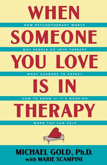 When Someone You Love Is in Therapy, Michael Gold