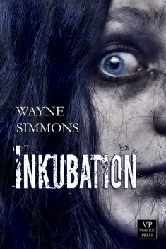 Inkubation, Wayne Simmons