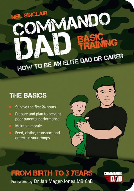 Commando Dad: Basic Training, Neil Sinclair, Tara Sinclair