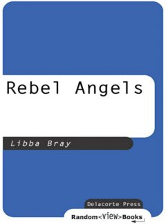 Rebel Angels, Libba Bray