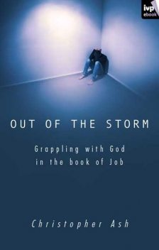 Out of the storm, Christopher Ash