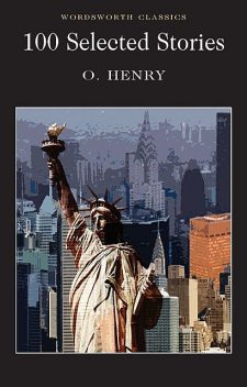 100 Selected Stories, O.Henry, Keith Carabine, Cedric Watts