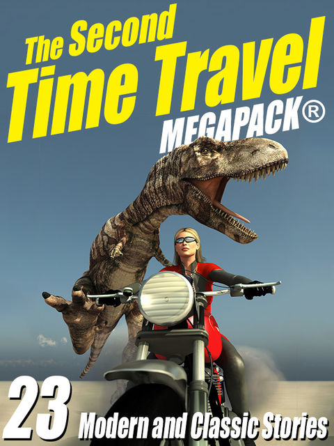 The Second Time Travel Megapack, Robert Sawyer, Kristine Kathryn Rusch