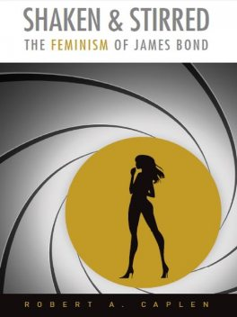 Shaken & Stirred, Robert A. Caplen