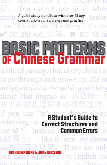 Basic Patterns of Chinese Grammar, Larry Herzberg, Qin Herzberg