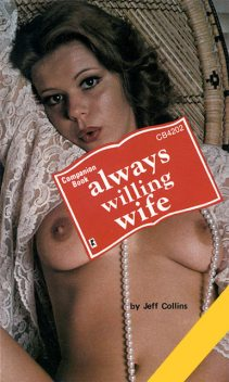 Always willing wife, Jeff Collins