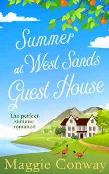 Summer at West Sands Guest House, Maggie Conway