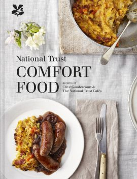 National Trust Comfort Food, National Trust, Clive Goudercourt