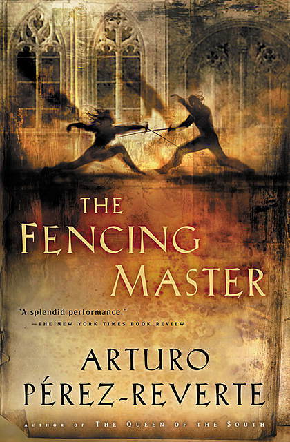 The Fencing Master, Arturo Perez-Reverte