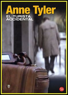 El Turista Accidental, Anne Tyler