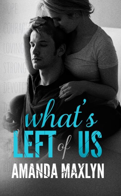 What's Left of Us, Amanda Maxlyn