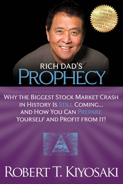 Rich Dad's Prophecy, Robert Kiyosaki
