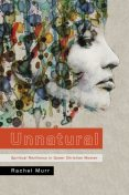 Unnatural, Rachel Murr