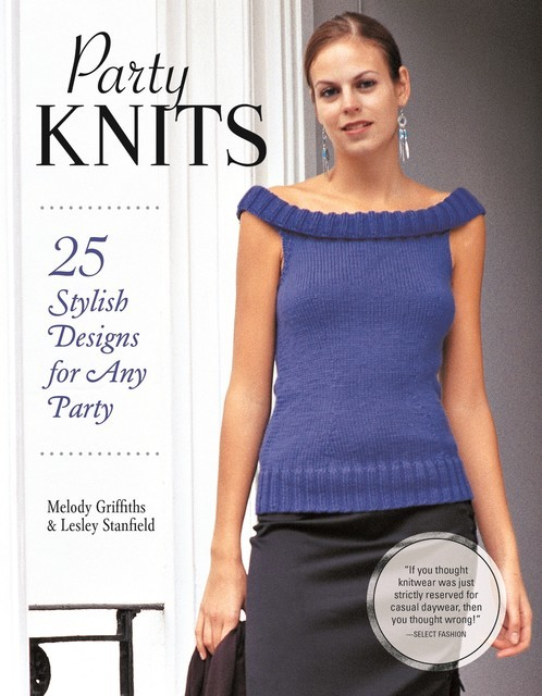Party Knits, Melody Griffiths, Lesley Stanfield
