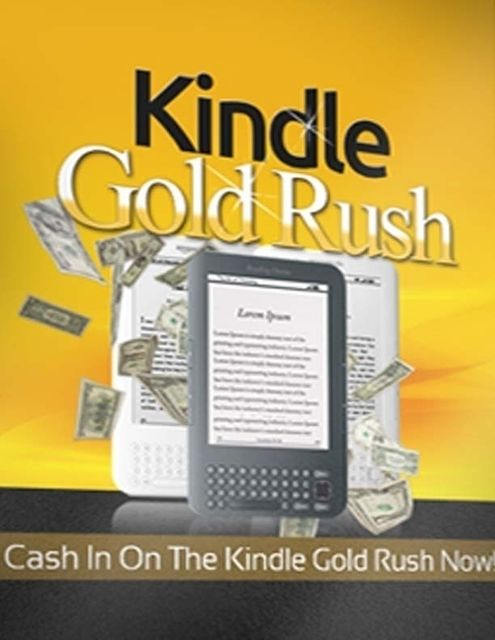 Kindle Gold Rush – Cash In On the Kindle Gold Rush Now, Lucifer Heart