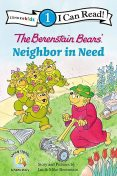 The Berenstain Bears' Neighbor in Need, Jan Berenstain, Mike Berenstain
