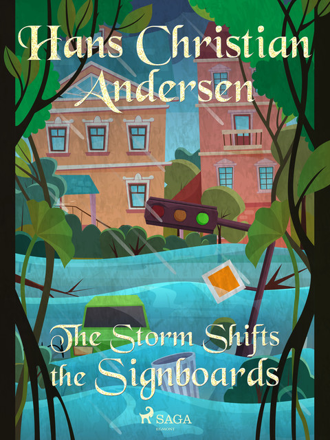 The Storm Shifts the Signboards, Hans Christian Andersen