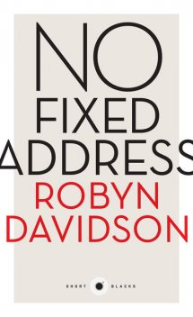 No Fixed Address, Robyn Davidson