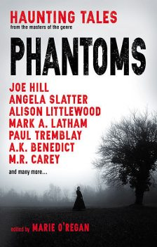 Phantoms, Joe Hill, M.R.Carey, Paul Tremblay