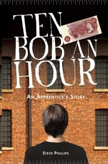 Ten Bob an Hour, Steve Phillips