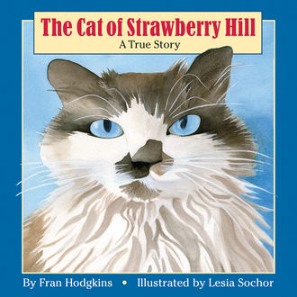 The Cat of Strawberry Hill, Fran Hodgkins