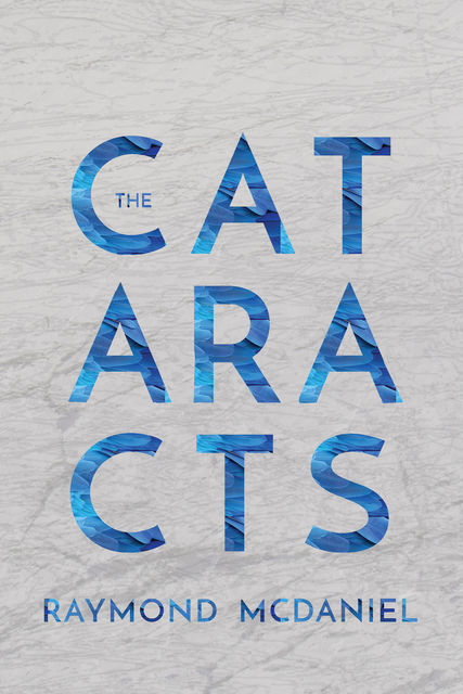 Cataracts, Raymond McDaniel