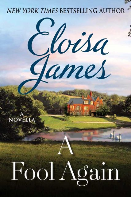 A Fool Again, Eloisa James