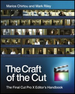 The Craft of the Cut, Marios Chirtou, Mark Riley