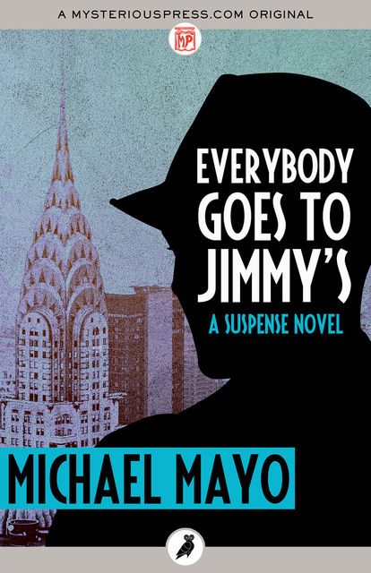Everybody Goes to Jimmy's, Michael Mayo